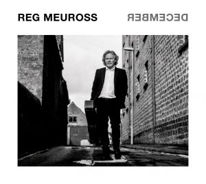 Reg Meuross 'Demember' album review David Kidman Fatea