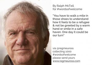 Ralph McTell #WordsOfWelcome @regmeuross