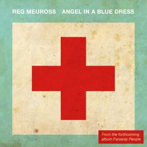 Angel in a blue dress The single by Reg Meuross